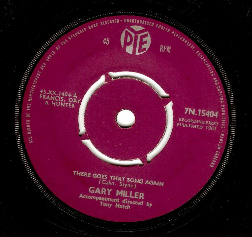 GARY MILLER There Goes That Song Again Vinyl Record 7 Inch Pye 1961